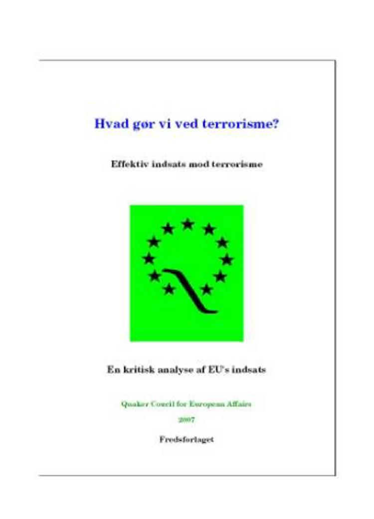 Hvad gør vi ved terrorisme? af Quaker Council for European Affairs og Matthew Taylor
