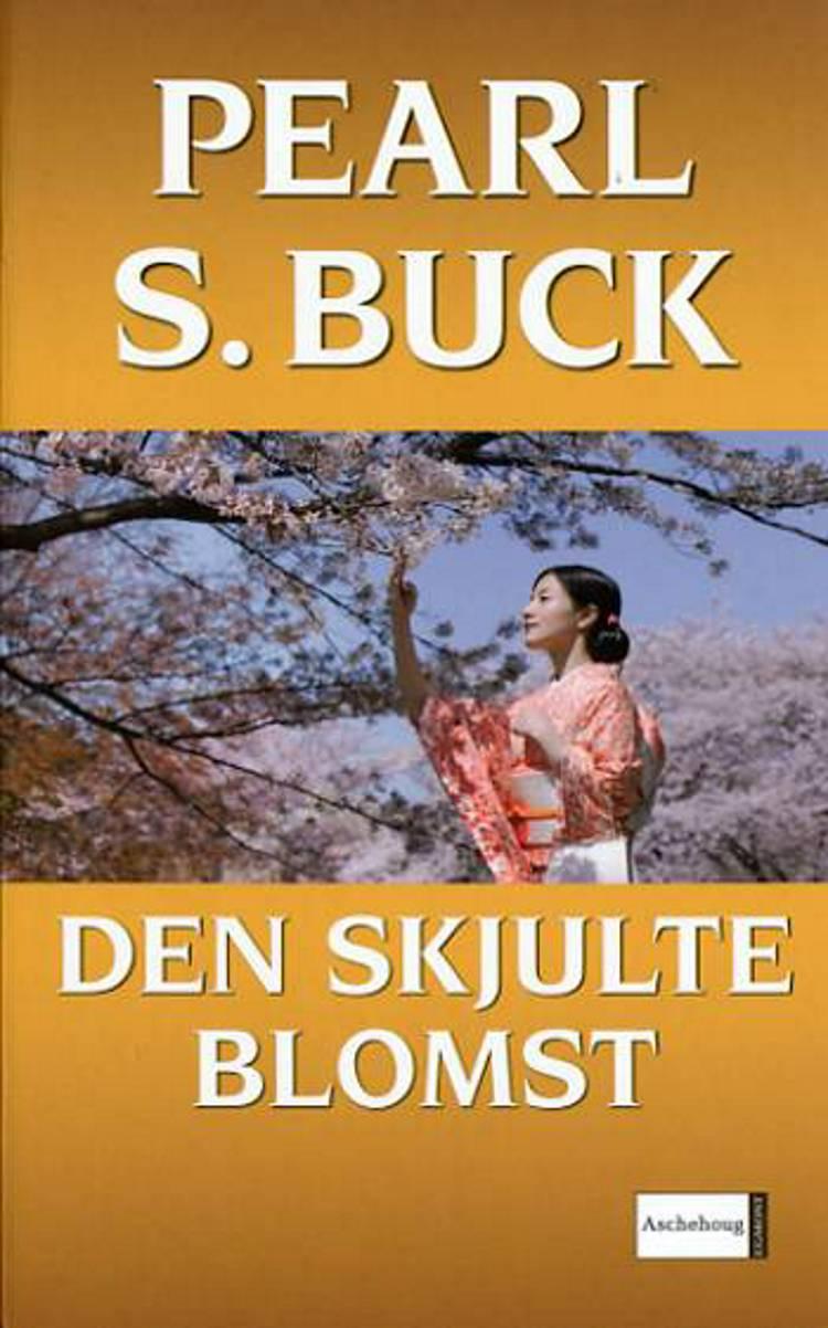 Den skjulte blomst af Pearl S. Buck
