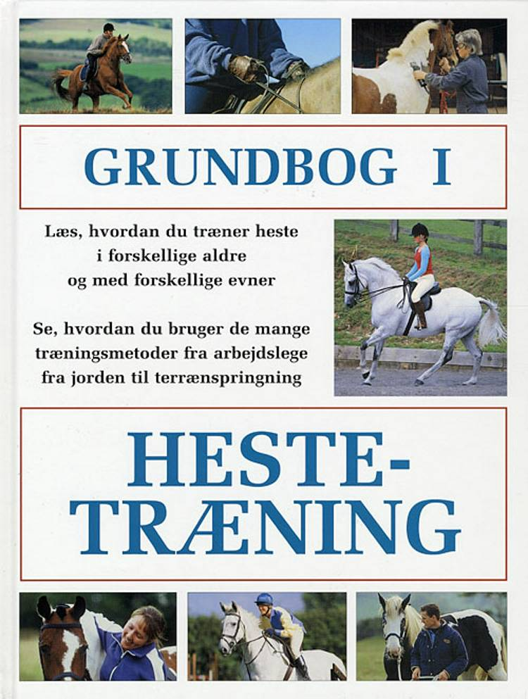 Grundbog i hestetræning af Jo Weeks