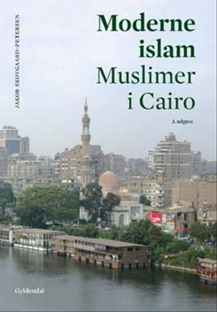 Moderne islam af Jakob Skovgaard-Petersen
