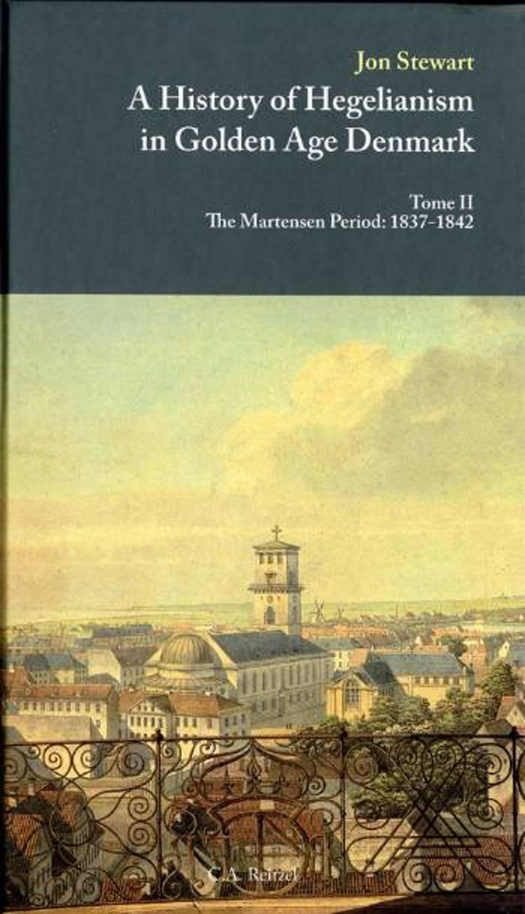 A history of hegelianism in golden age Denmark af Jon Stewart