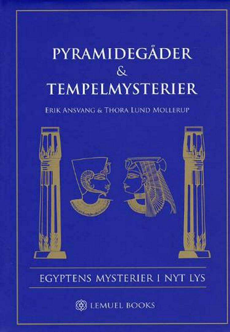Pyramidegåder & Tempelmysterier af Thora Lund Mollerup og Erik Ansvang