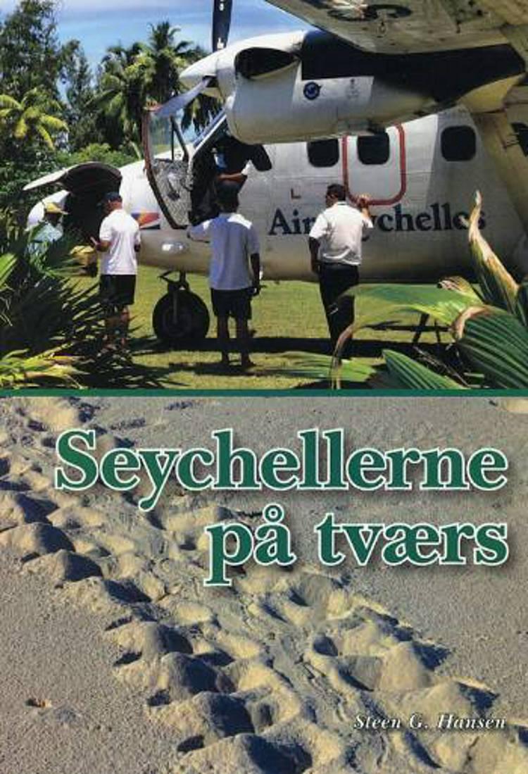 Seychellerne på tværs af Steen Gregersen Hansen