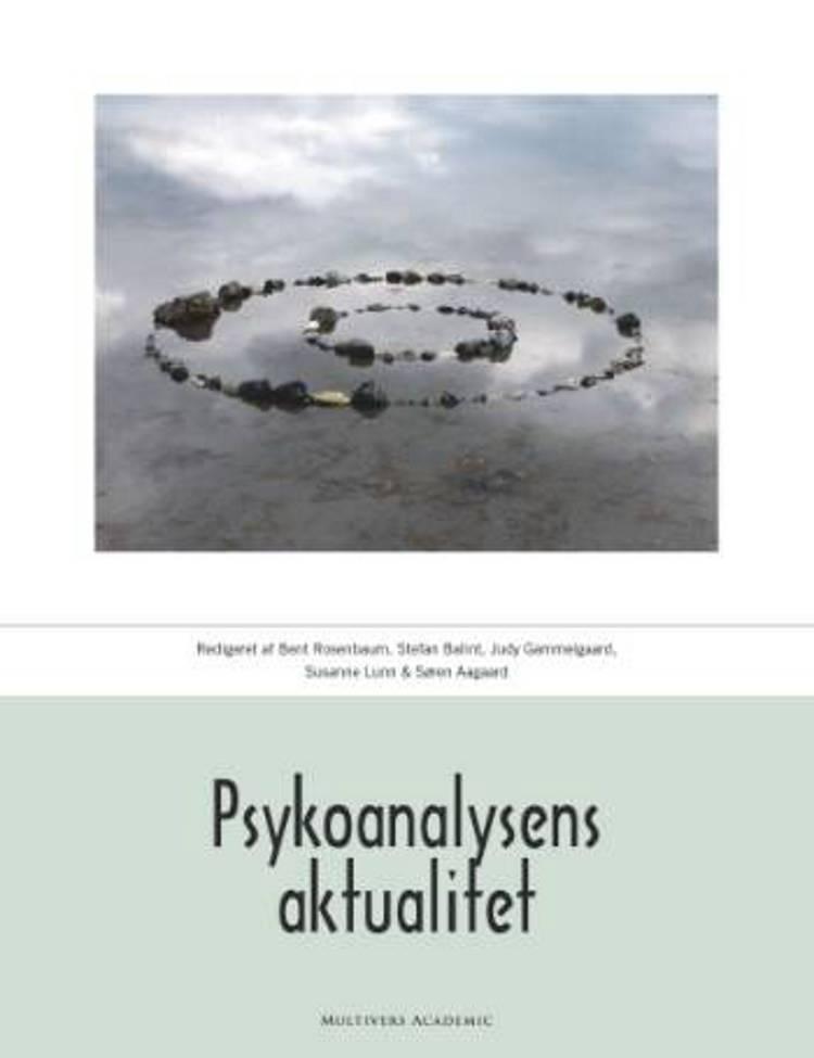 Psykoanalysens aktualitet af Bent Rosenbaum