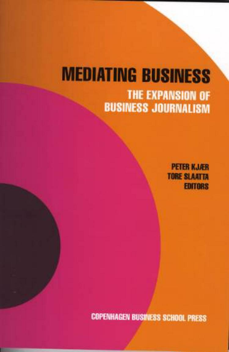 Mediating business af Peter Kjær, Tore Slaatta og P. Kjær