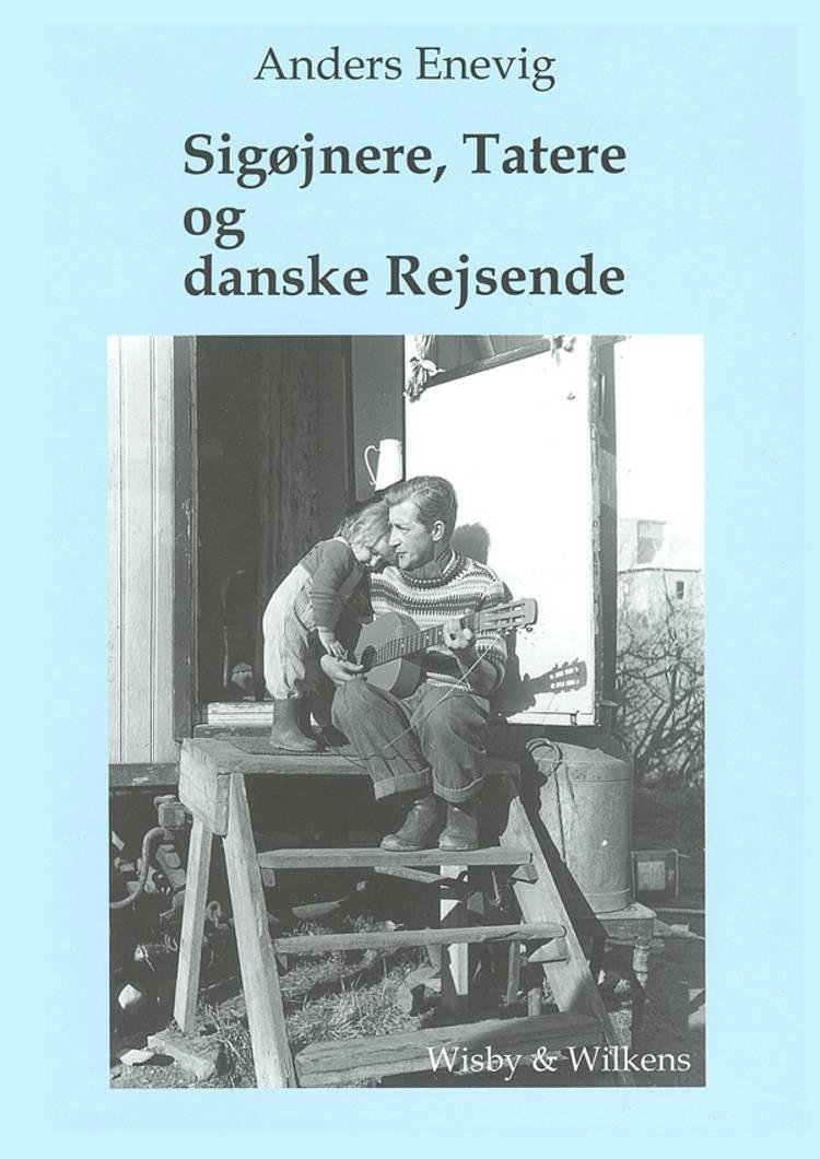 Sigøjnere, Tatere og danske Rejsende af Anders Enevig