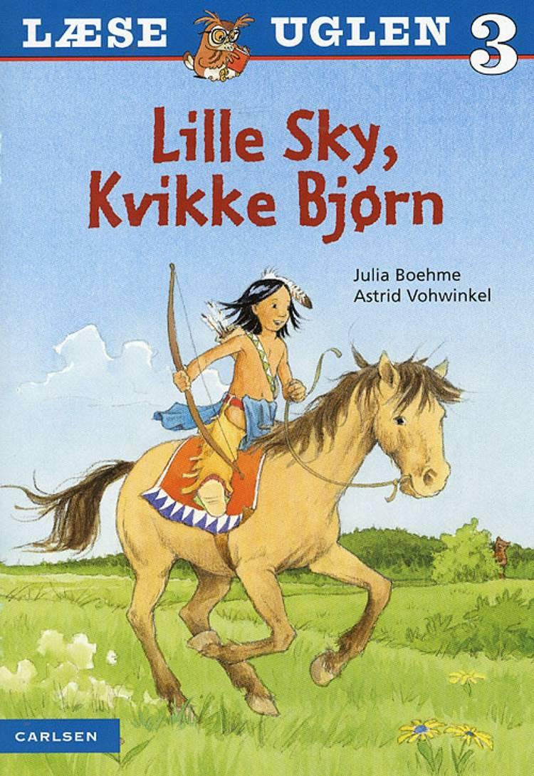 Lille Sky, Kvikke Bjørn af Julia Boehme