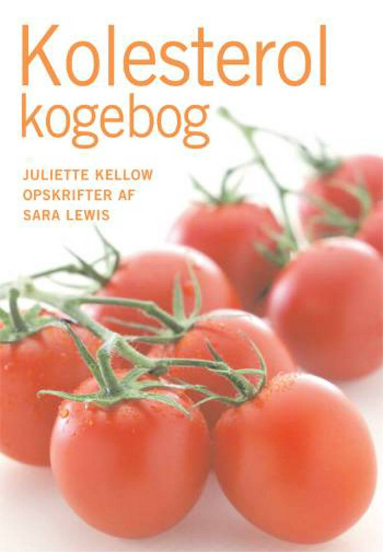 Kolesterol kogebog af Juliette Kellow
