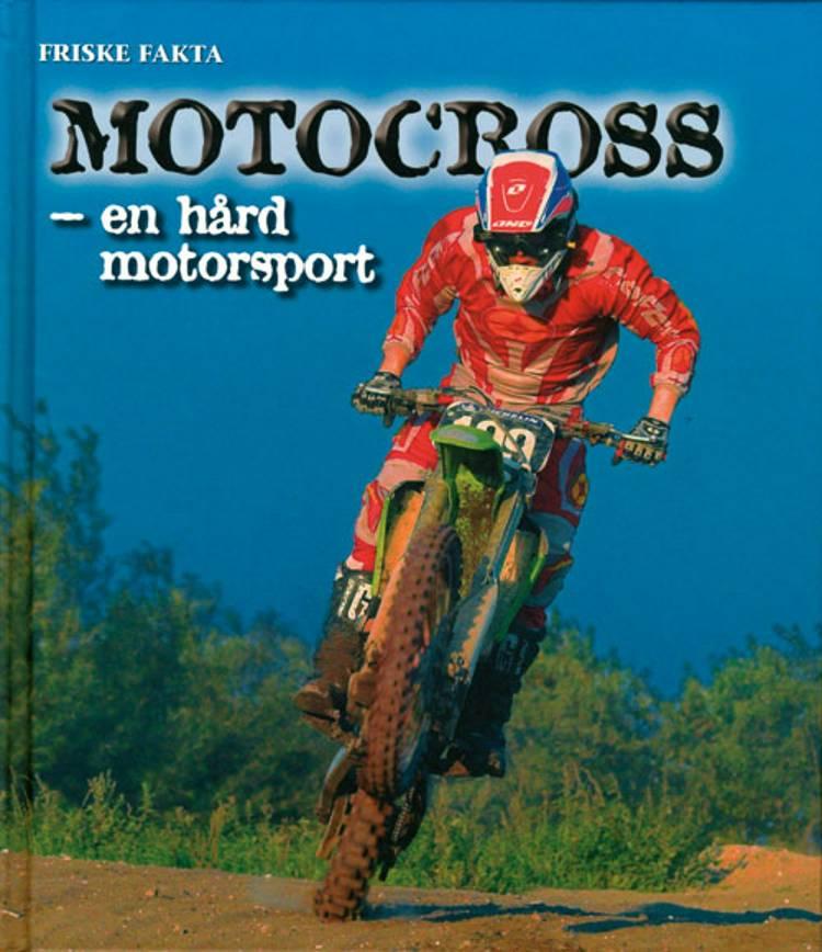 Motocross - en hård motorsport af Ole Steen Hansen