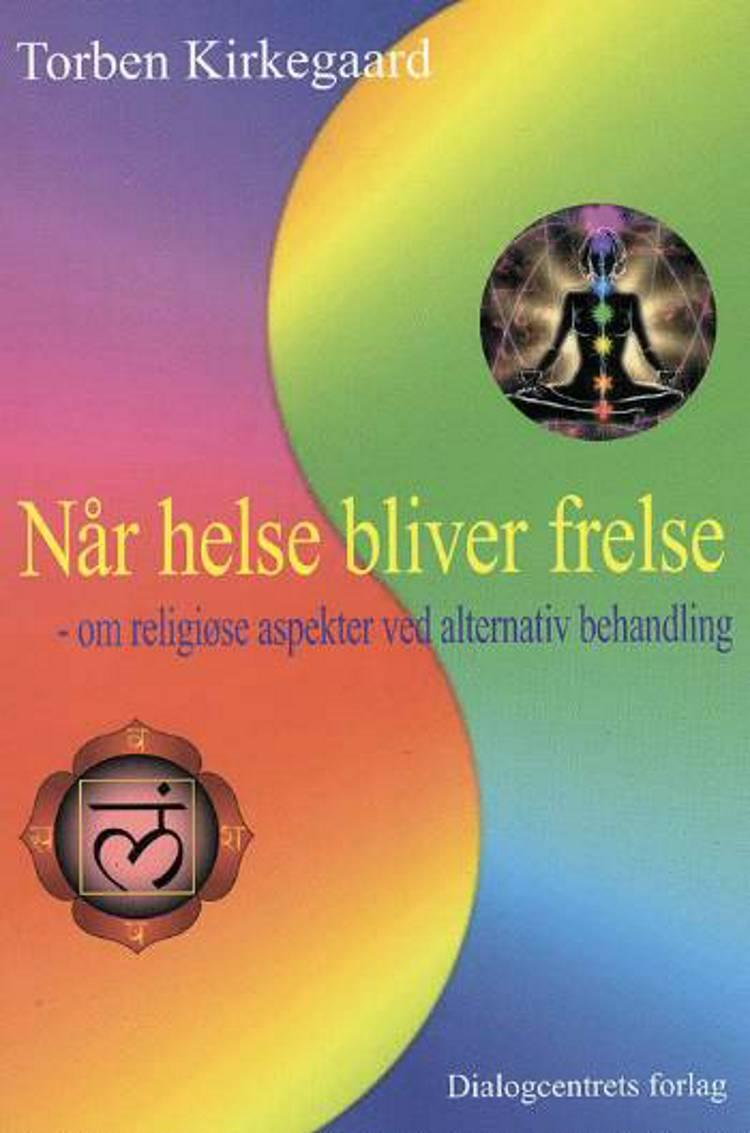 Når helse bliver frelse af Torben Kirkegaard