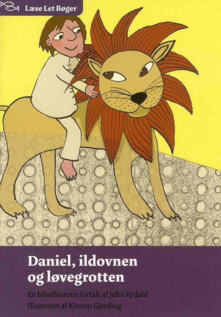 Daniel, ildovnen og løvegrotten af John Rydahl