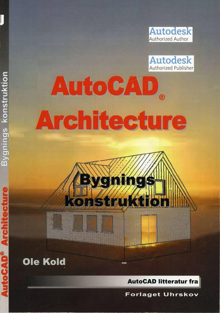 AutoCAD architecture af Ole Kold