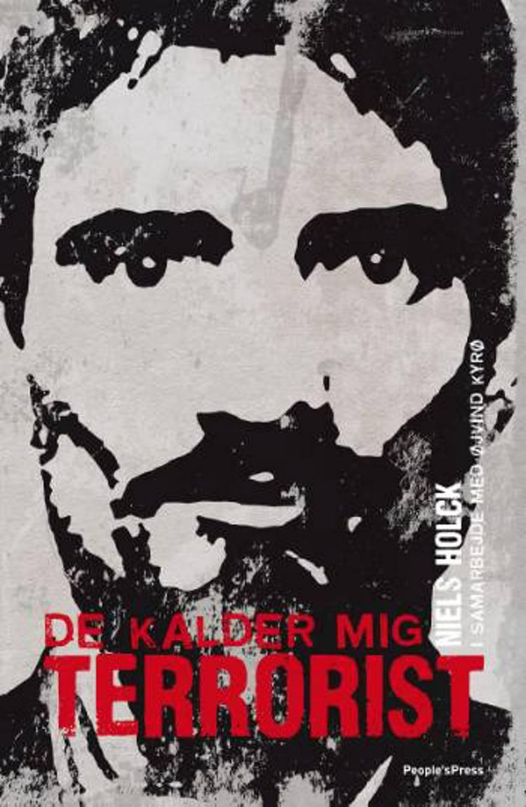 De kalder mig terrorist af Niels Holck