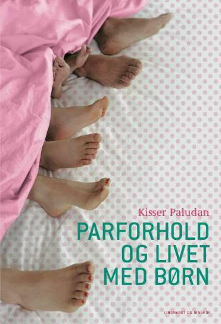 Parforhold og livet med børn af Kisser Paludan