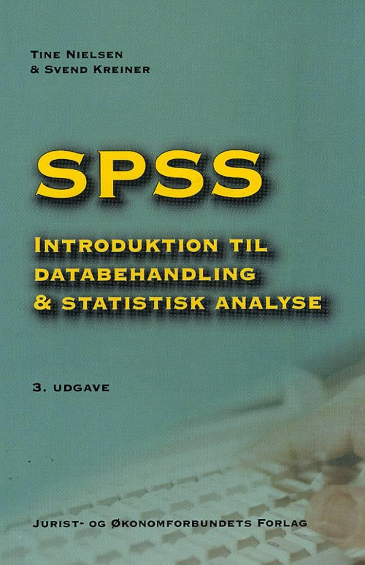 SPSS af Svend Kreiner og Tine Nielsen