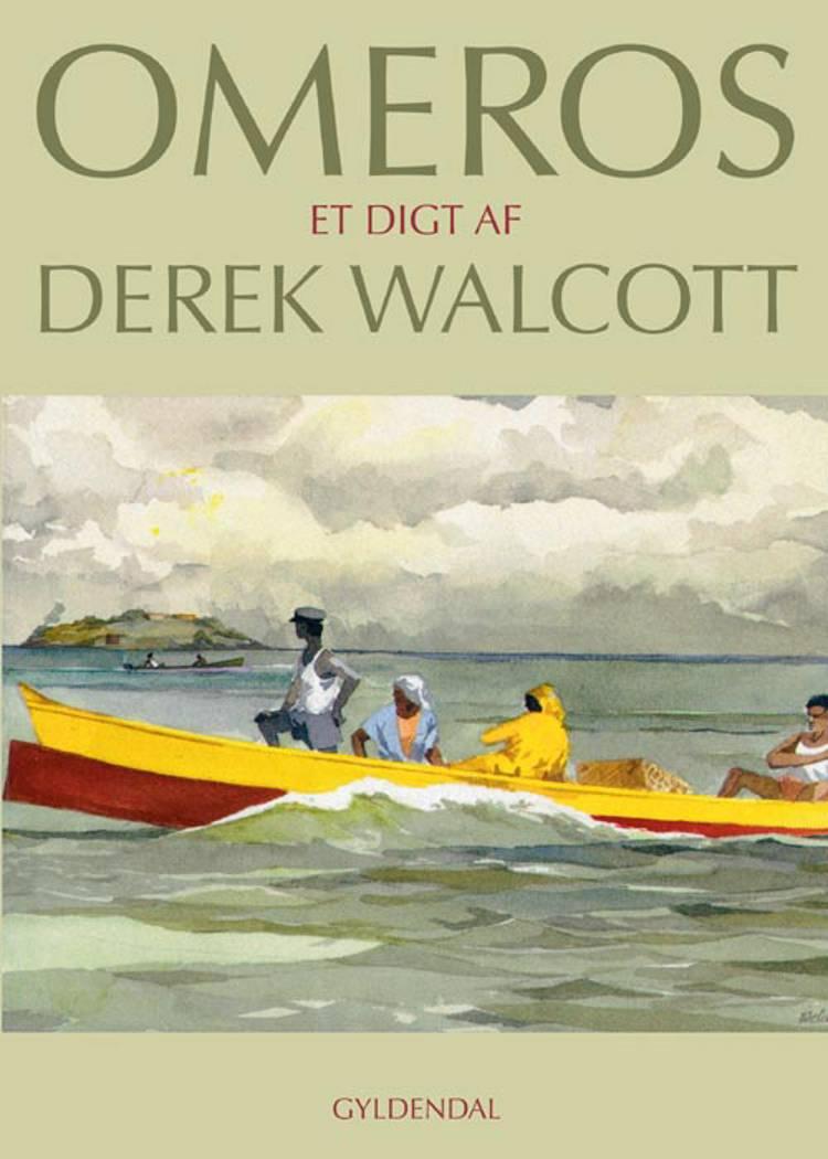 Omeros af Derek Walcott
