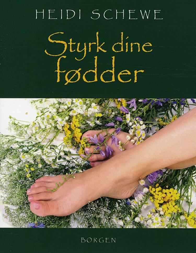Styrk dine fødder af Heidi Schewe