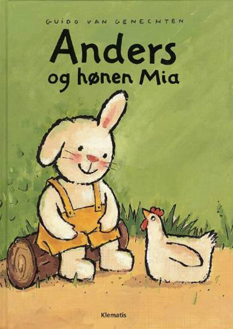 Anders og hønen Mia af Guido van Genechten