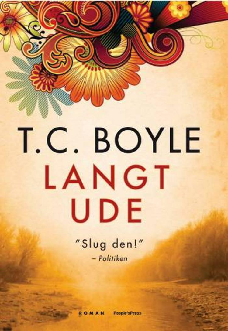 Langt ude af T. Coraghessan Boyle