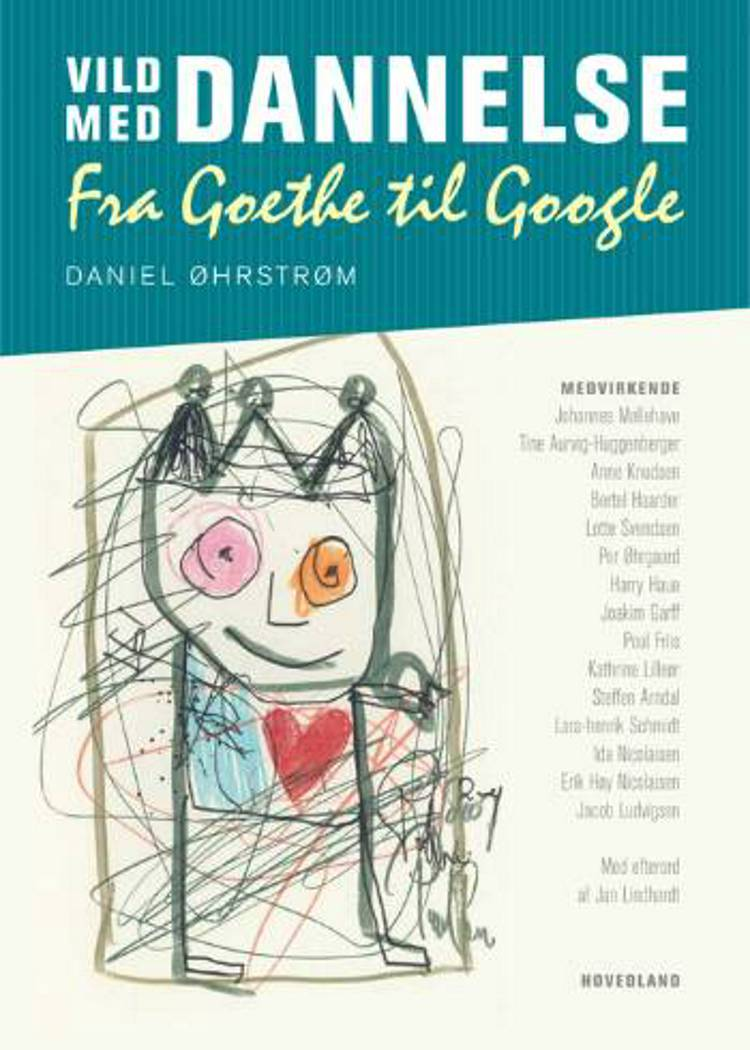 Vild med dannelse - fra Goethe til Google af Daniel Øhrstrøm