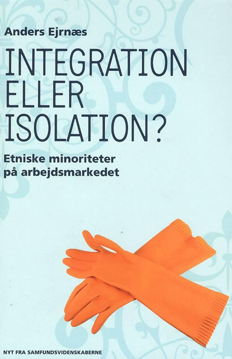 Integration eller isolation af Anders Ejrnæs