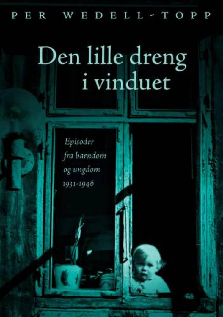 Den lille dreng i vinduet af Per Wedell-Topp