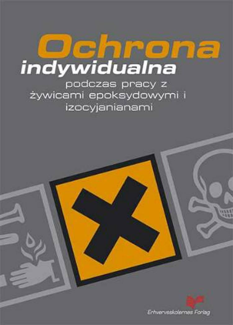 Ochrona indywidualna podczas pracy z zywicami epoksydowymi i izocyjanianami