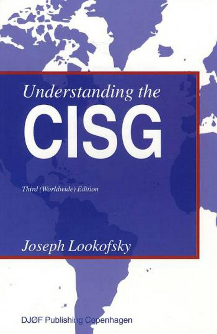 Understanding the CISG af Joseph M. Lookofsky