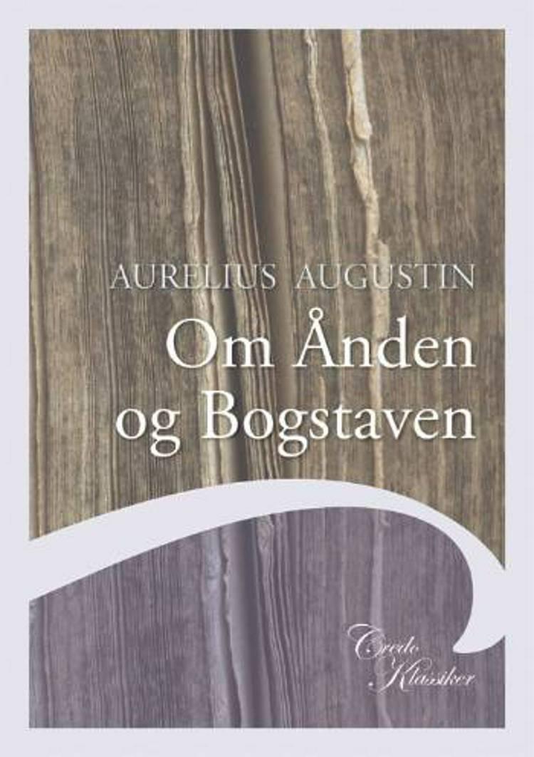 Om Ånden og Bogstaven af Aurelius Augustinus