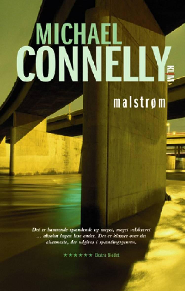 Malstrøm af Michael Connelly