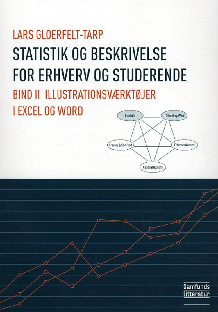 Statistik og beskrivelse for erhverv og studerende af Lars Gloerfelt-Tarp