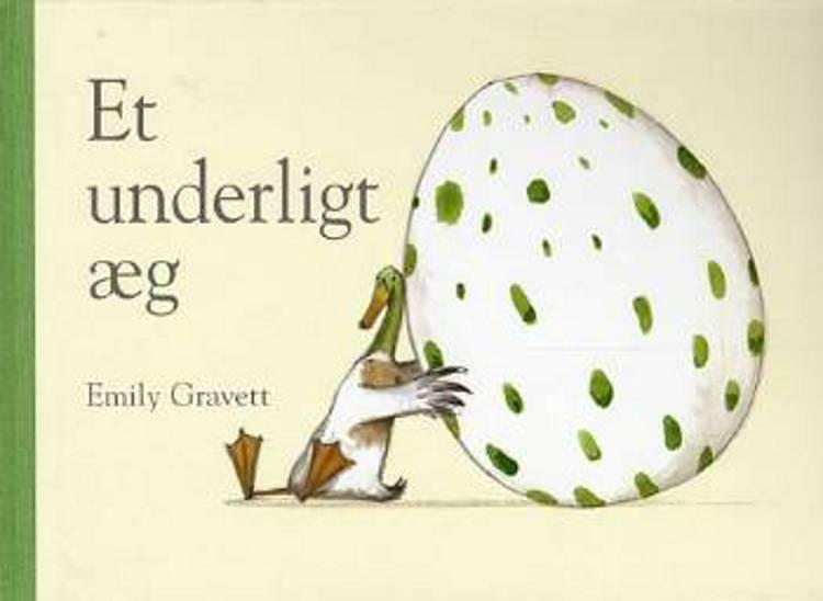 Et underligt æg af Emily Gravett