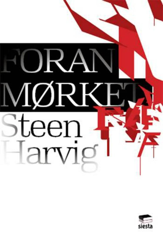 Foran mørket af Steen Harvig