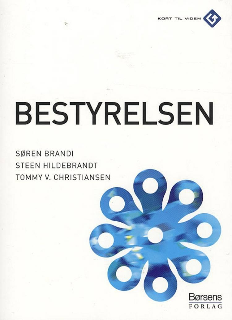 Bestyrelsen af Steen Hildebrandt, Søren Brandi, Tommy V. Christiansen og Søren Brandi Søren Brandi