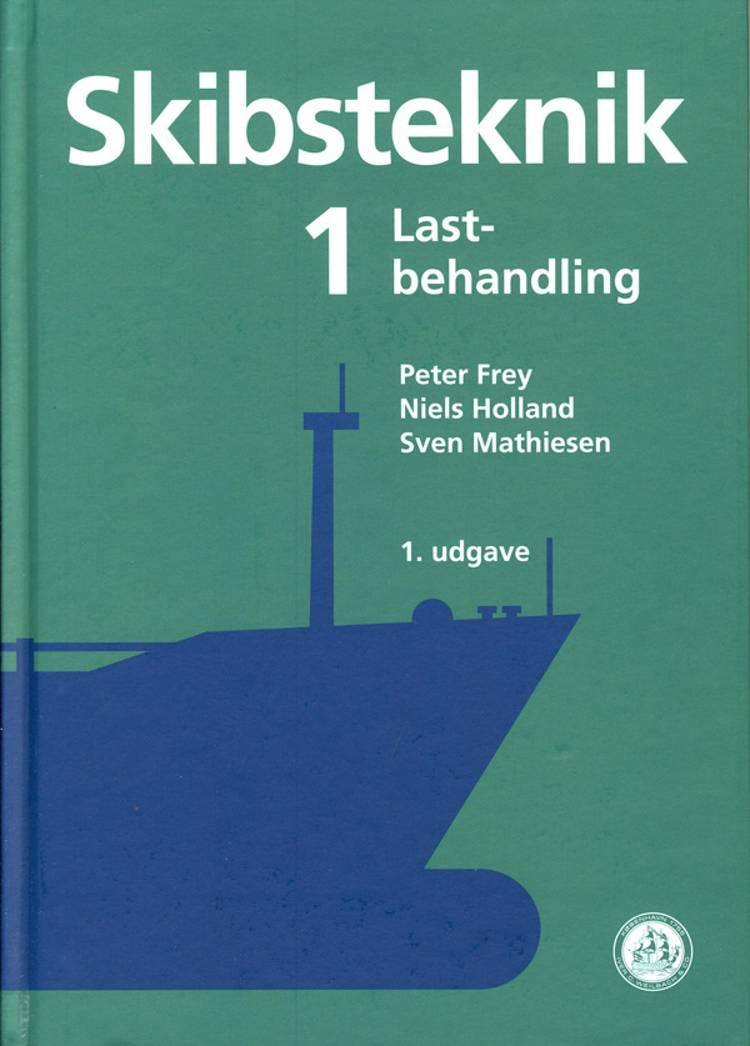 Skibsteknik af Sven Mathiesen, Peter Frey og Niels Holland