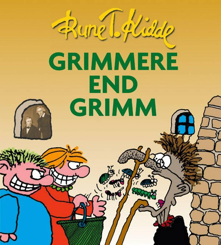 Grimmere end Grimm af Rune T. Kidde