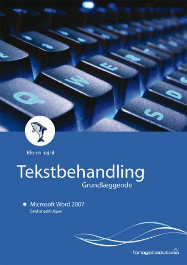 Microsoft Word 2007 af Lone Riemer Henningsen