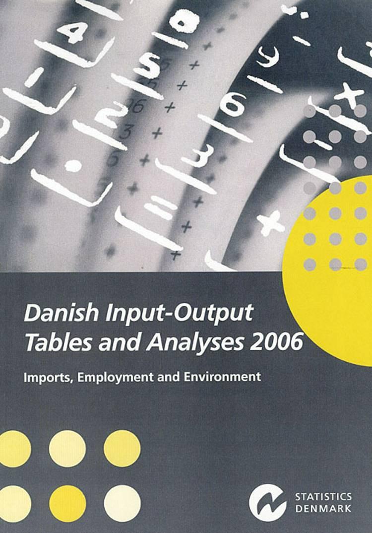 Danish input-output tables and analyses af Danmarks Statistik og Danmarks statistik