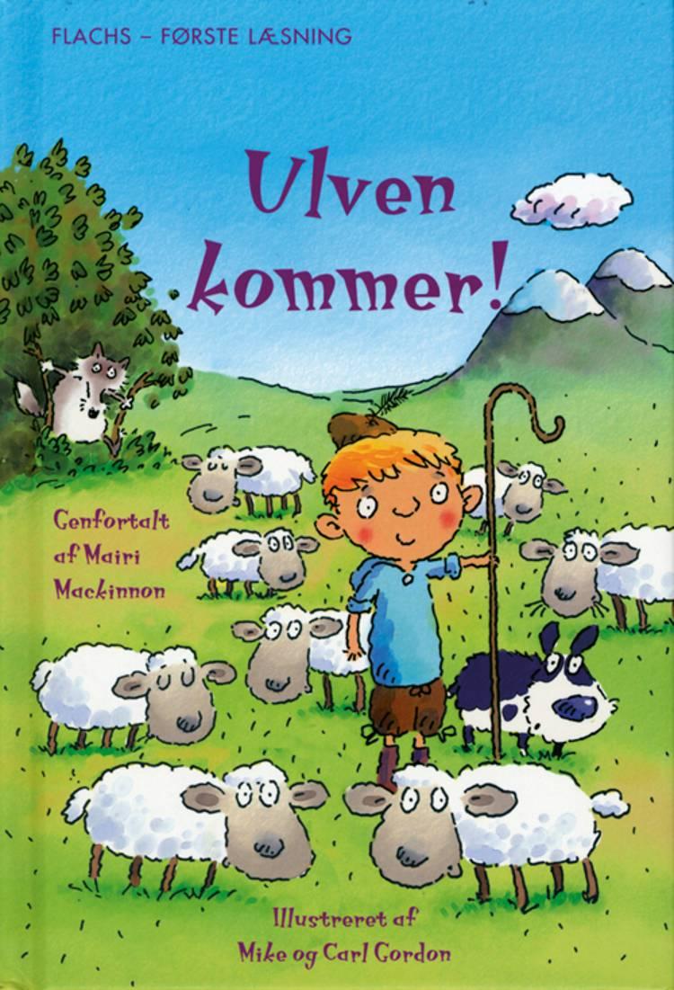 Ulven kommer! af Mairi MacKinnon og Mairi Mackinnon