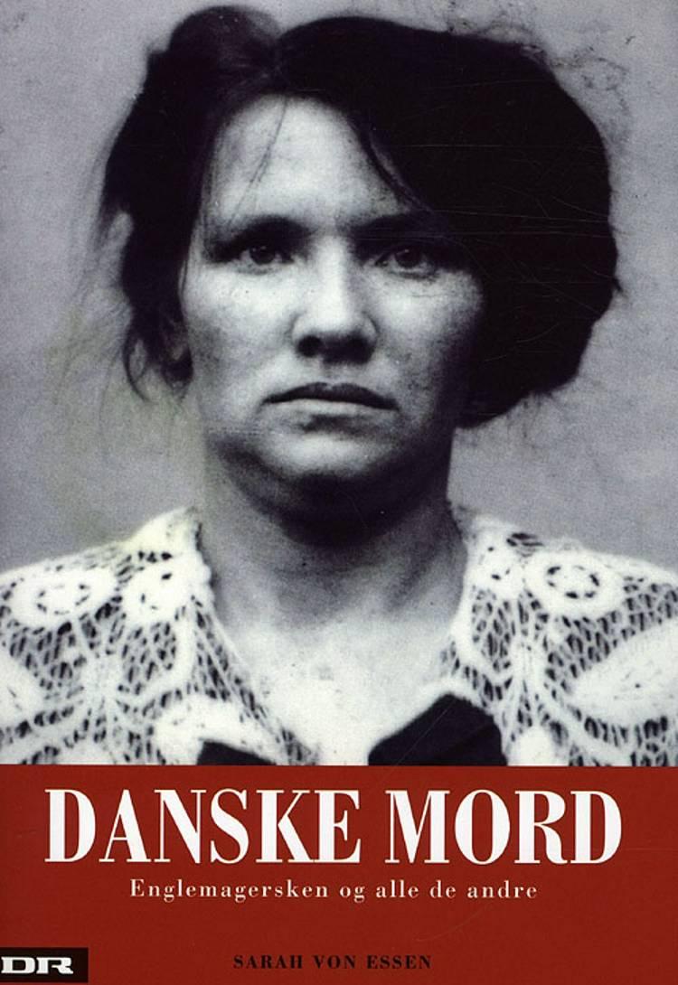 Danske mord af Sarah von Essen