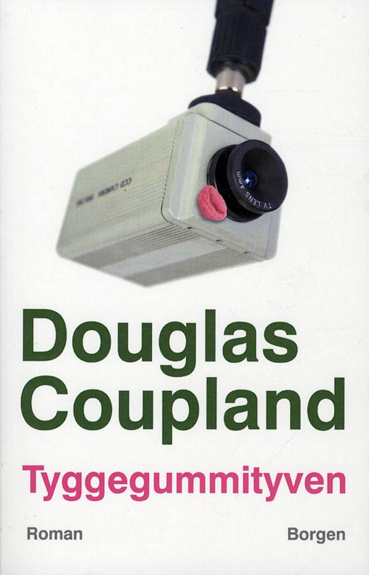 Tyggegummityven af Douglas Coupland