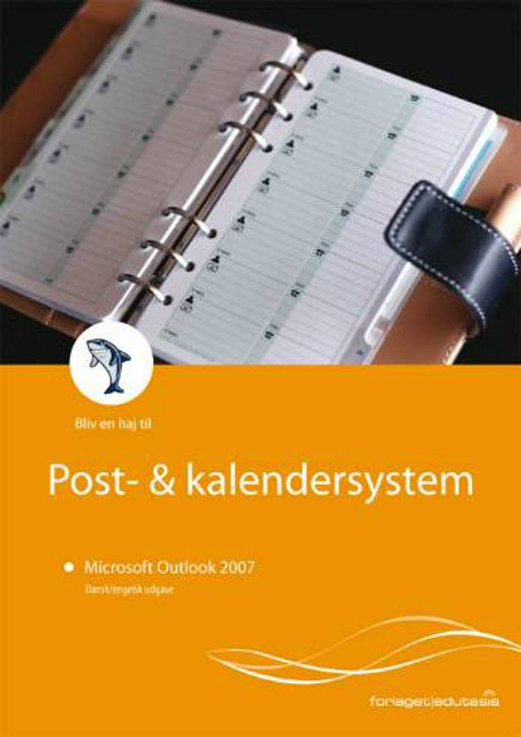 Microsoft Outlook 2007 af Lone Riemer Henningsen