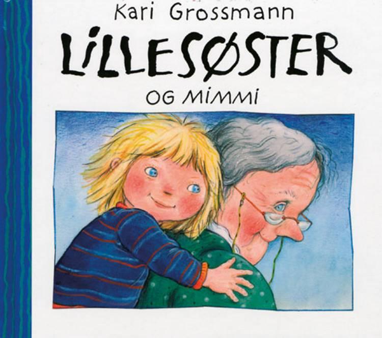 Lillesøster og Mimmi af Kari Grossmann
