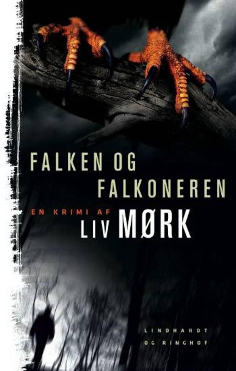Falken og falkoneren af Morten Søndergaard, Merete Pryds Helle og Liv Mørk