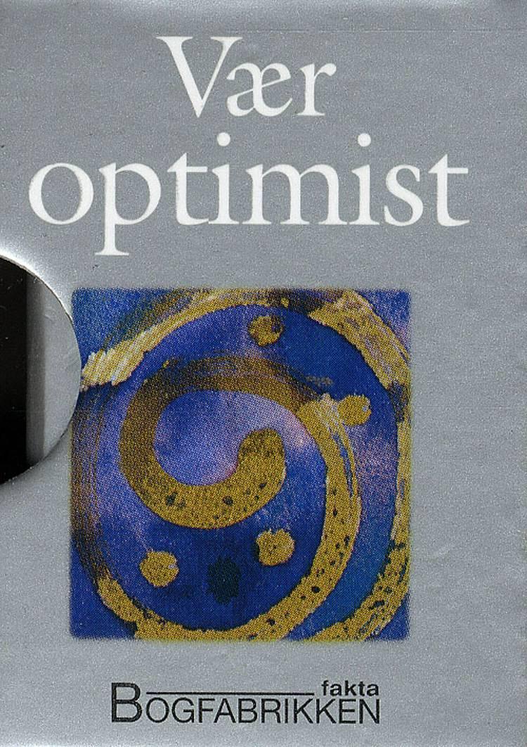 Vær optimist af Helen Exley