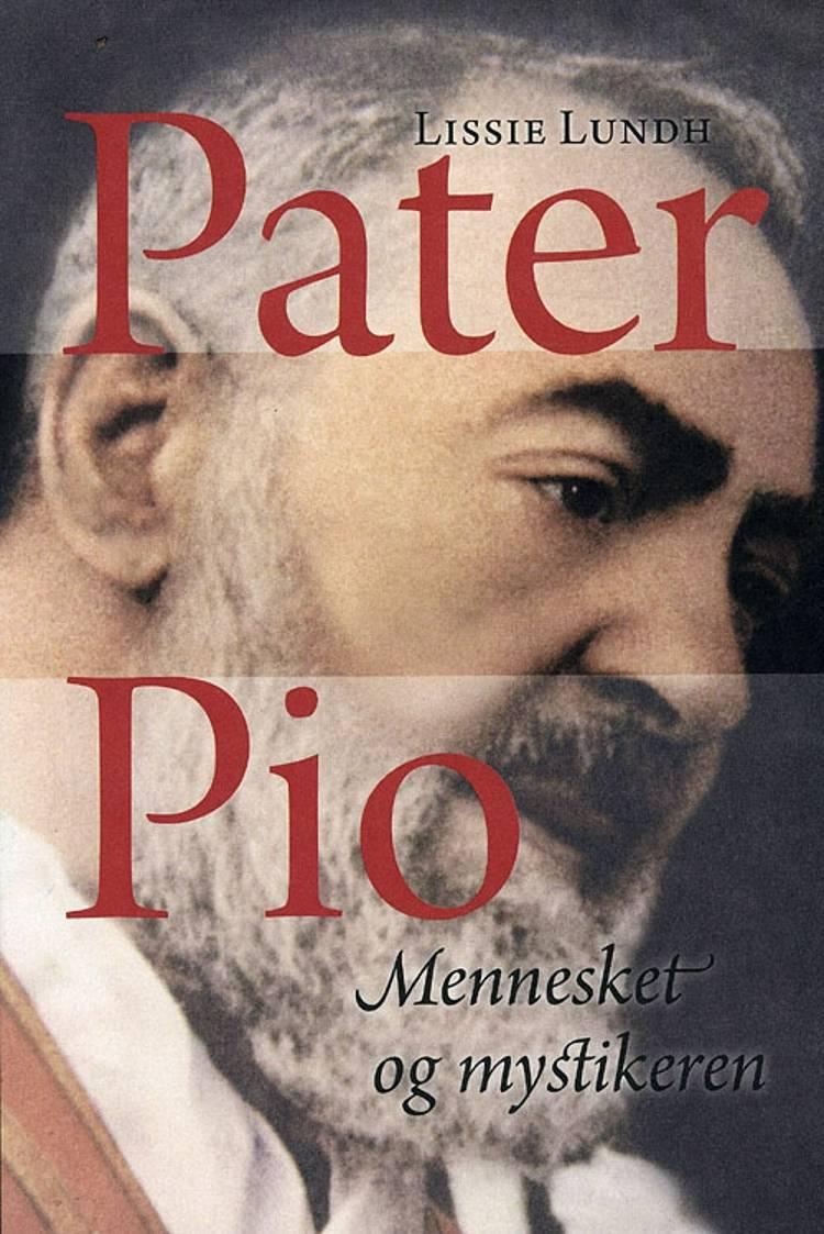 Pater Pio af Lissie Lundh