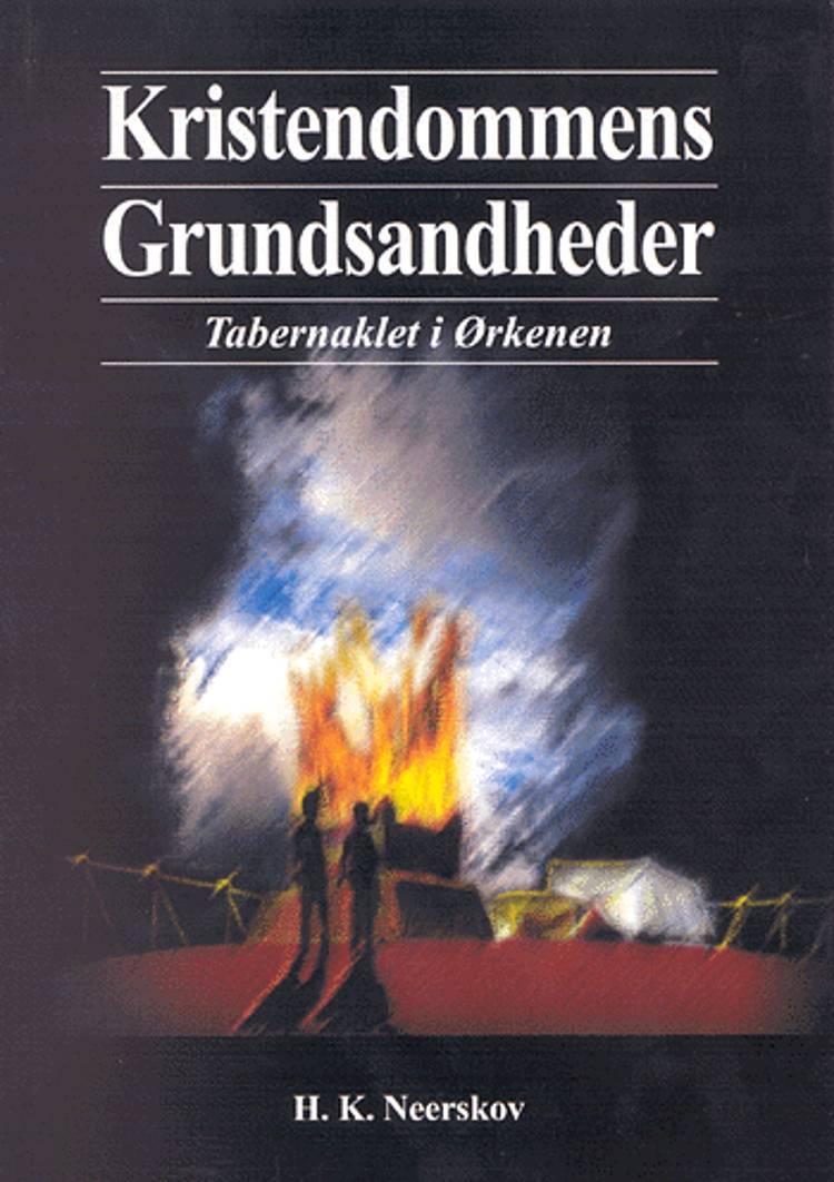 Kristendommens grundsandheder af H. K. Neerskov
