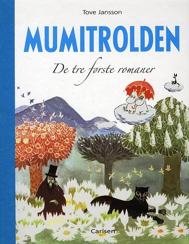 Mumitrolden 1-3 af Tove Jansson
