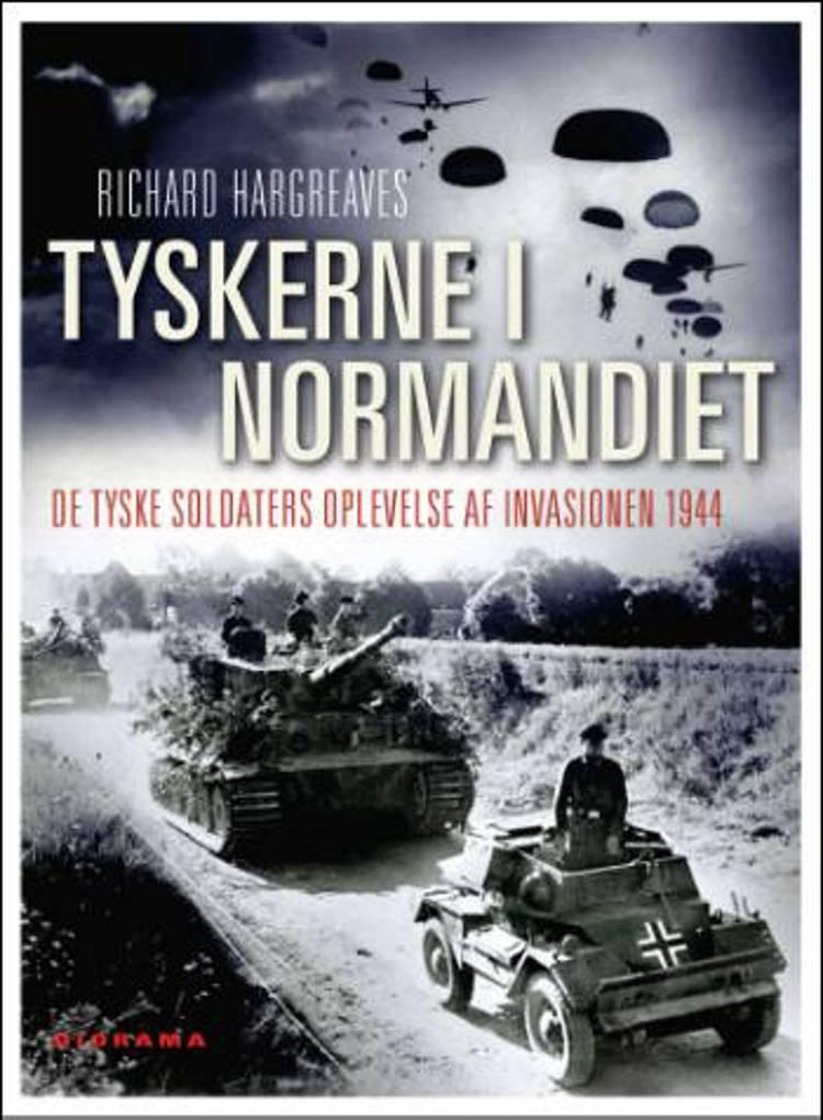 Tyskerne i Normandiet af Richard Hargreaves