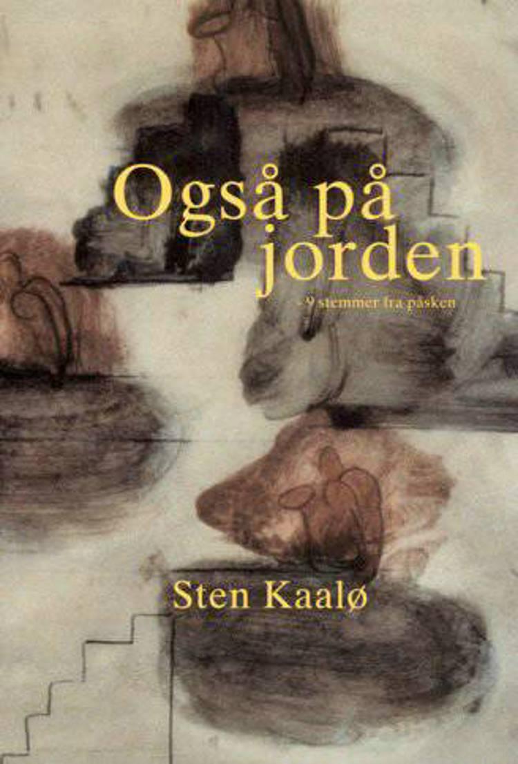 Også på jorden af Sten Kaalø